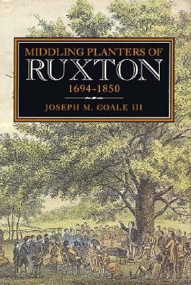 Book cover for Middling Planters of Ruxton, 1694-1850